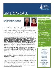 GME ON-CALL. Boston Children s Hospital. Volume 7, Issue 4 Spring, Message From the Co-Chairs Alan Woolf, MD, MPH, Debra Boyer, MD
