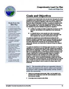 Goals and Objectives. Comprehensive Land Use Plan Goals and Objectives. Goals from the 2002 Plan