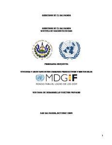 GOBIERNO DE EL SALVADOR GOBIERNO DE EL SALVADOR SISTEMA DE NACIONES UNIDAS PROGRAMA CONJUNTO: