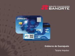 Gobierno de Guanajuato. Tarjeta Impulso