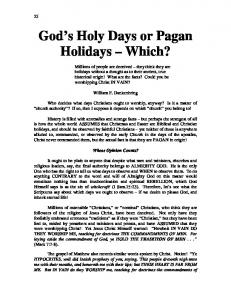 God s Holy Days or Pagan Holidays Which?