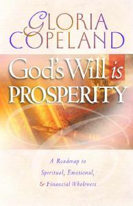 God swill is PROSPERITY