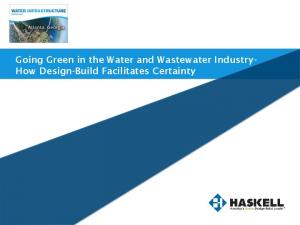 Going Green in the Water and Wastewater Industry- How Design-Build Facilitates Certainty