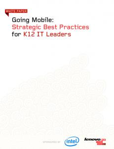 Going Mobile: Strategic Best Practices for K12 IT Leaders