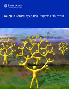 Going to Scale: Expanding Programs that Work