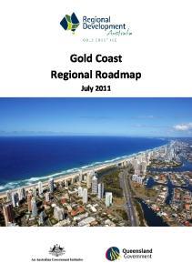 Gold Coast Regional Roadmap. July 2011