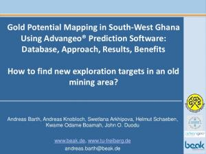 Gold Potential Mapping in South-West Ghana Using Advangeo Prediction Software: Database, Approach, Results, Benefits