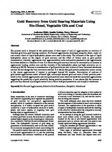 Gold Recovery from Gold Bearing Materials Using Bio-Diesel, Vegetable Oils and Coal