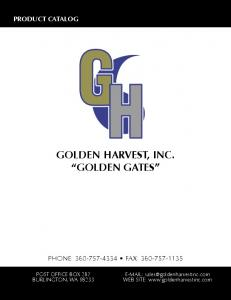 GOLDEN HARVEST, INC. GOLDEN GATES