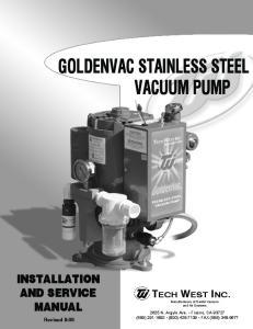 GOLDENVAC STAINLESS STEEL VACUUM PUMP