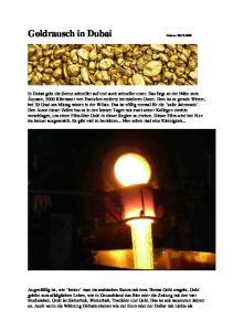Goldrausch in Dubai Datum: