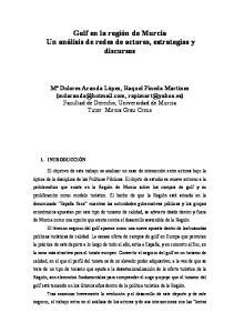 Golf en la región de Murcia Un análisis de redes de actores, estrategias y discursos