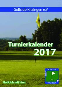 Golfclub Kitzingen e.v. Turnierkalender. Golfclub mit Herz