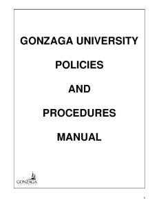 GONZAGA UNIVERSITY POLICIES AND PROCEDURES MANUAL