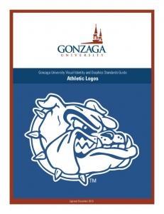 Gonzaga University Visual Identity and Graphics Standards Guide Athletic Logos