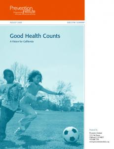 Good Health Counts A Vision for California