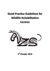 Good Practice Guidelines for Wildlife Rehabilitation Centres