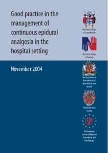 Good practice in the management of continuous epidural analgesia in the hospital setting