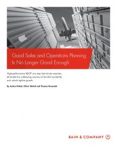 Good Sales and Operations Planning Is No Longer Good Enough