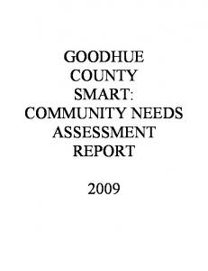 GOODHUE COUNTY SMART: COMMUNITY NEEDS ASSESSMENT REPORT