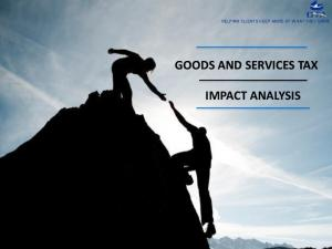 GOODS AND SERVICES TAX IMPACT ANALYSIS