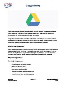 Google Drive. What is Cloud Computing? Why use Google Drive?