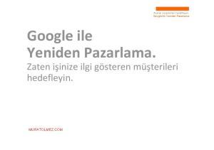 Google ile Yeniden Pazarlama