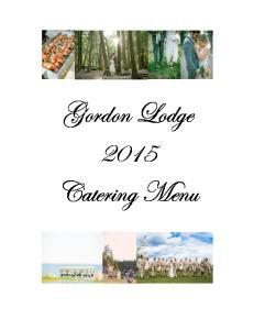 Gordon Lodge 2015 Catering Menu