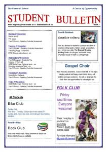 Gospel Choir. FOLK CLUB Friday lunchtimes Everyone welcome! Bike Club. Book Club. Creative writers: All Students