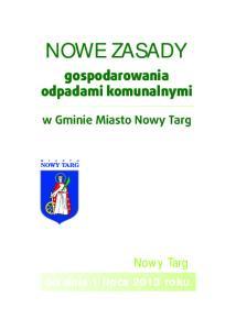 gospodarowania odpadami komunalnymi w Gminie Miasto Nowy Targ od dnia 1 lipca 2013 roku
