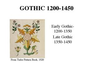 GOTHIC Early Gothic Late Gothic From Tudor Pattern Book, 1520