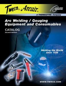 Gouging Equipment and Consumables