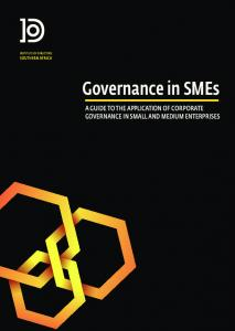 Governance in SMEs A GUIDE TO THE APPLICATION OF CORPORATE GOVERNANCE IN SMALL AND MEDIUM ENTERPRISES