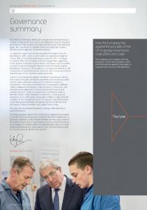 Governance summary. How the Company has applied the principles of the UK Corporate Governance Code (2014) (the Code) The Code. Sir Roger Carr Chairman