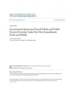 Government Sponsored Social Media and Public Forum Doctrine Under the First Amendment: Perils and Pitfalls