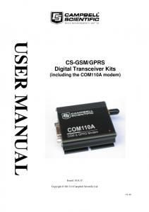 GPRS Digital Transceiver Kits (including the COM110A modem) Issued: Copyright Campbell Scientific Ltd CSL 997