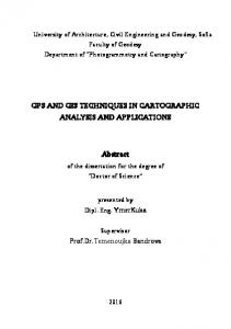 GPS AND GIS TECHNIQUES IN CARTOGRAPHIC ANALYSIS AND APPLICATIONS. Abstract