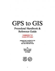 GPS to GIS. Procedural Handbook & Reference Guide VERSION 7.0. Includes GPS Analyst