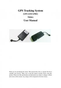 GPS Tracking System (GPS GSM GPRS) TK06A User Manual