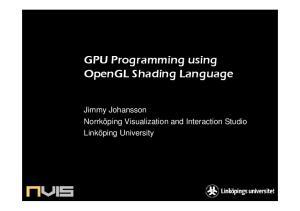 GPU Programming using OpenGL Shading Language