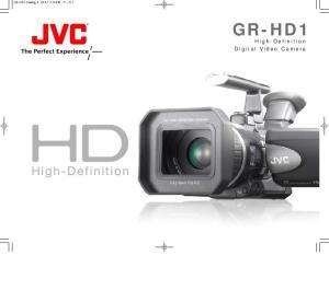 GR-HD1. High-Definition Digital Video Camera