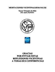 GRACIAS POR ENVIAR ESTAS REFLEXIONES VICENTINAS A TODAS SUS CONFERENCIAS