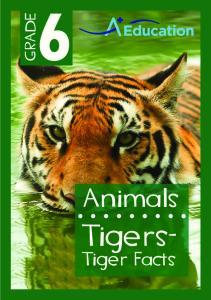 GRADE. Animals. Tigers- Tiger Facts