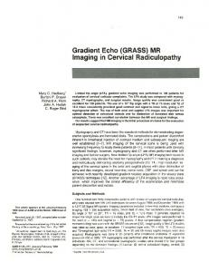 Gradient Echo (GRASS) MR Imaging in Cervical Radiculopathy