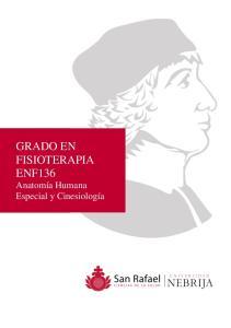 GRADO EN FISIOTERAPIA ENF136 Anatomía Humana Especial y Cinesiología