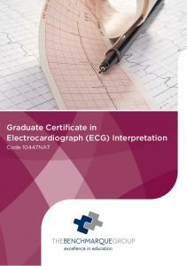 Graduate Certificate in Electrocardiograph (ECG) Interpretation. Code 10447NAT