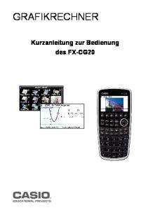 GRAFIKRECHNER. Kurzanleitung zur Bedienung des FX-CG20