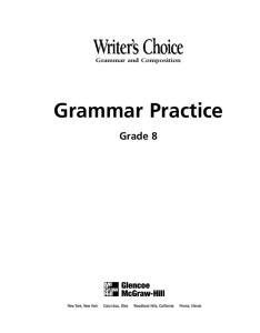 Grammar and Composition. Grammar Practice. Grade 8