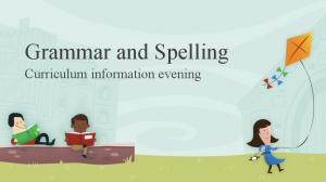 Grammar and Spelling Curriculum information evening