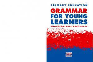 GRAMMAR FOR YOUNG LEARNERS